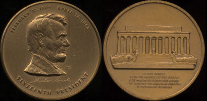 February 14, 1809 - April 14 1865 Sixteenth President Bronze Colored