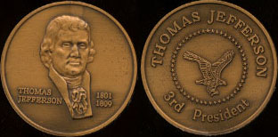 Thomas Jefferson 1801 - 1809 3rd President Brass Round