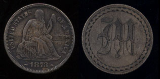 """1873 w/ Arrows Seated Dime """"M"""" Love Token"""