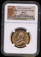 1914 Canada $10 Bank of Canada Hoard NGC - MS63