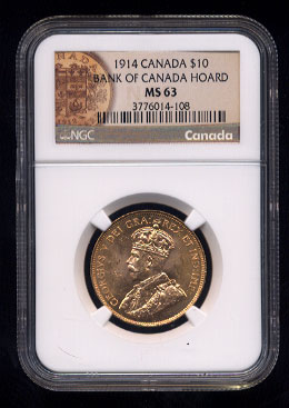 NGC MS-63 1914 Bank of Canada Hoard 10$ Canada Coin #108