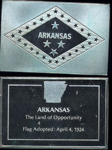 "Arkansas Flag  ""The Land of Opportunity"" Adopted: April,4th 1924 Silver Artbar"