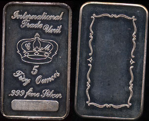 International Trade Unit  5 Troy Ounces of .999 Fine Silver  5 Ounce Silver Bar