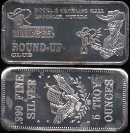 Pioneer Round-Up Club Hotel & Gambling Hall Laughlin, Nevada 5 Troy Ounces of .999 Fine Silver 5 Ounce Silver Bar