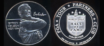 Byron Nelson - H.O.F. 1974 PGA Tour Partners Club World Gold Hall of Fame Collection Silver Round
