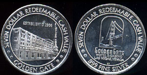 Las Vegas, Nevada Golden Gate Hotel & Casino Seven Dollar Reedemable Cash Value Golden Gate Silver Casino Medal