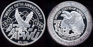 American Postal Workers Union Twenty Fifth Anniversary 1971-1996 Silver Round