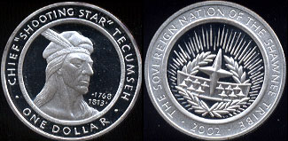 "Chief ""Shooting Star"" Tecumseh The Sovereign Nation of the Shawnee Tribe One Dollar 2002 Silver Round"