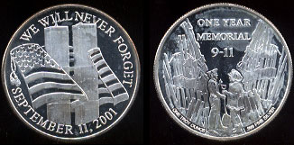We Will Never Forget September 11, 2001 One Year Memorial Silver Round