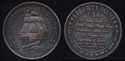 "Liberty Mint USS Constitution ""Honest Value Never Fails"" Silver Round"