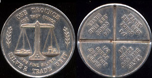 Silver Trade Unit  Breaks into 1/4 Ounce Peices As is 1 Ounce Silver Round